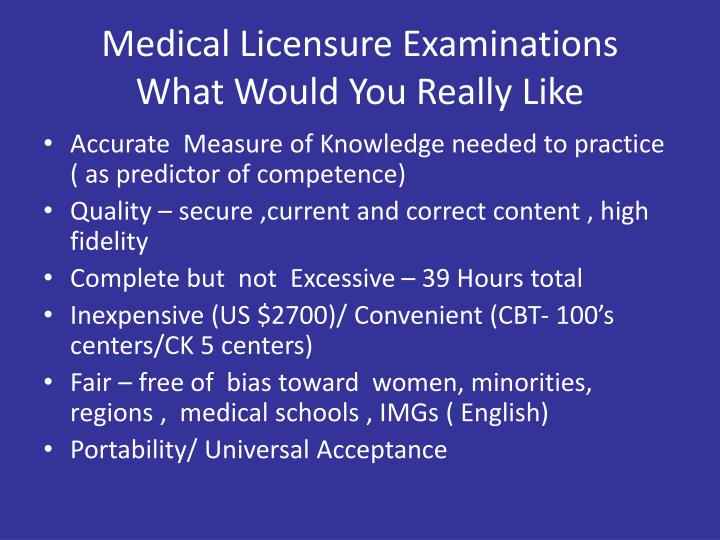 Medical Licensure Examinations