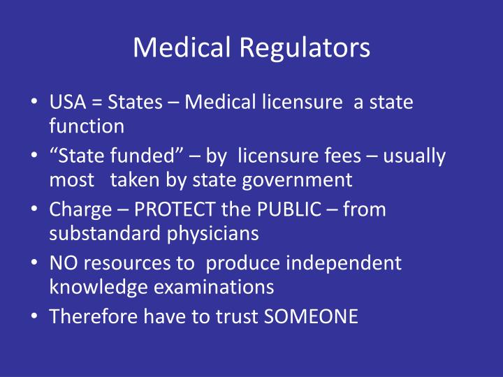 Medical regulators