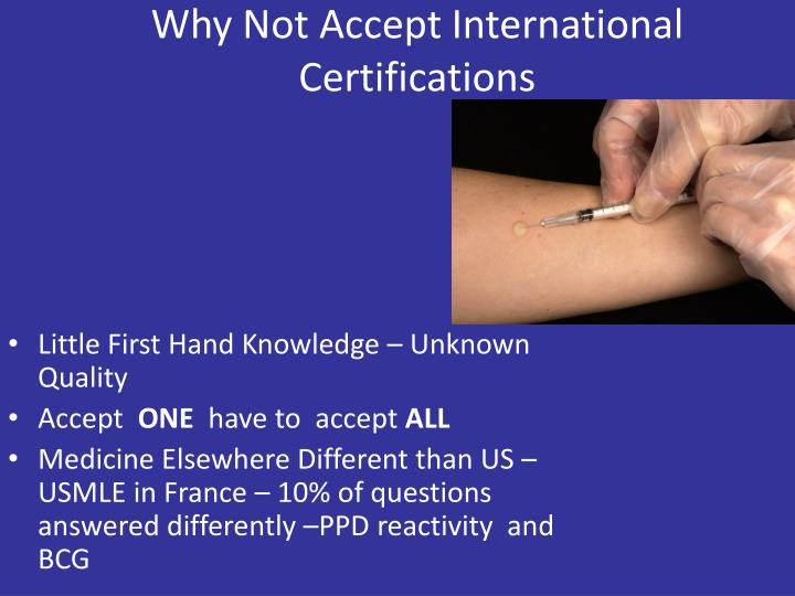 Why Not Accept International Certifications