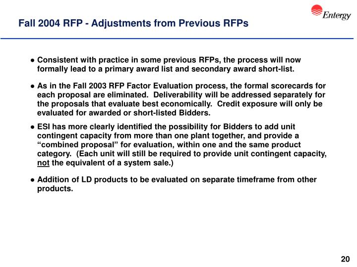Fall 2004 RFP - Adjustments from Previous RFPs