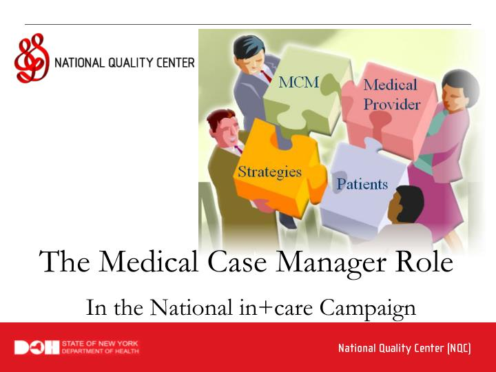 The Medical Case Manager Role