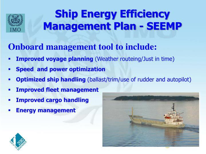 Ship Energy Efficiency Management Plan - SEEMP