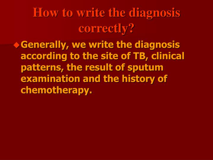 How to write the diagnosis correctly?