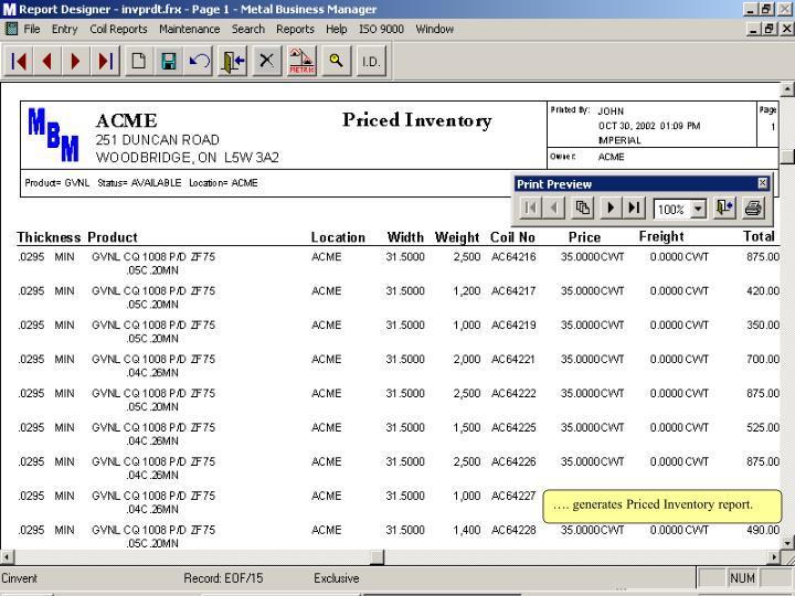 …. generates Priced Inventory report.