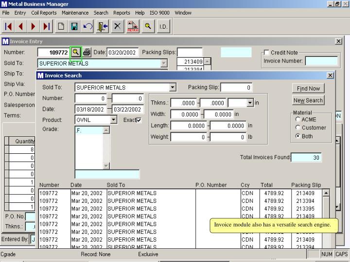 Invoice module also has a versatile search engine.