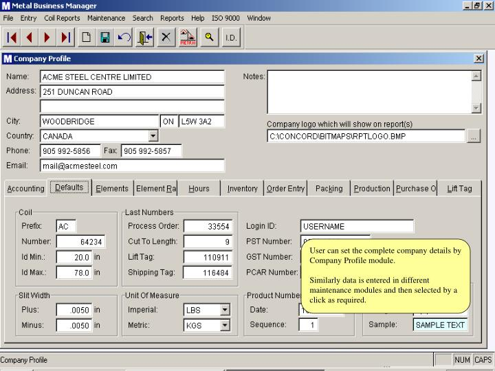 User can set the complete company details by Company Profile module.