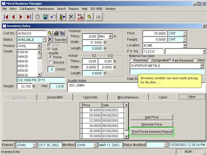 Inventory module can store multi-pricing by the date ….