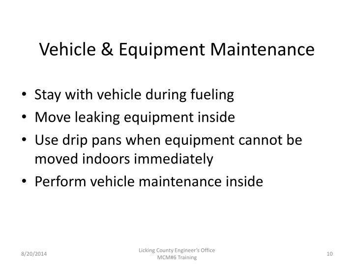 Vehicle & Equipment Maintenance