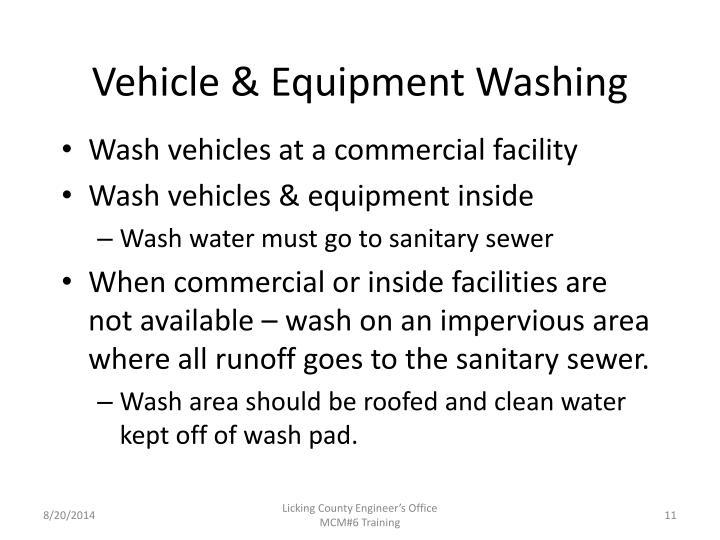 Vehicle & Equipment Washing