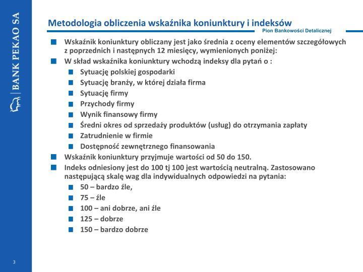 Metodologia obliczenia wskaźnika koniunktury i indeksów