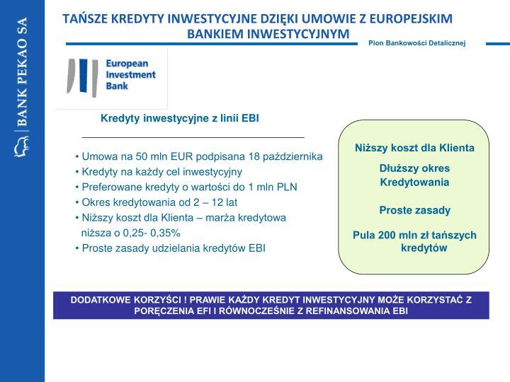 TAŃSZE KREDYTY INWESTYCYJNE DZIĘKI UMOWIE Z EUROPEJSKIM BANKIEM INWESTYCYJNYM
