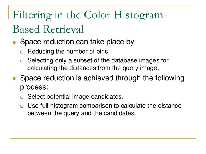 Filtering in the Color Histogram-Based Retrieval
