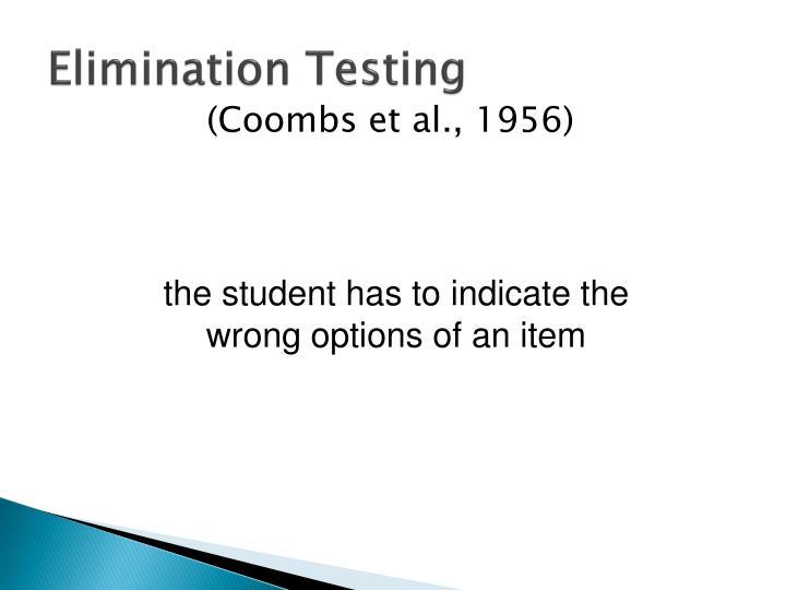 Elimination Testing