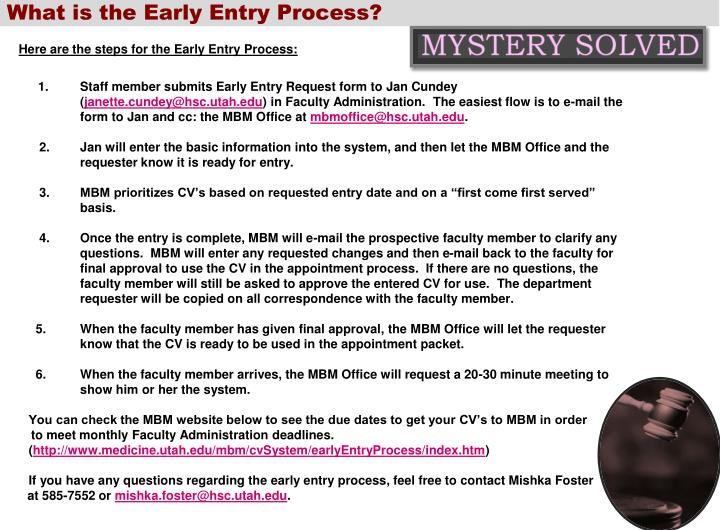 What is the Early Entry Process?