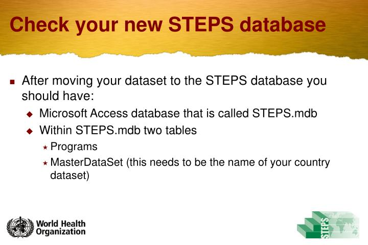 Check your new STEPS database