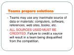 teams prepare solutions