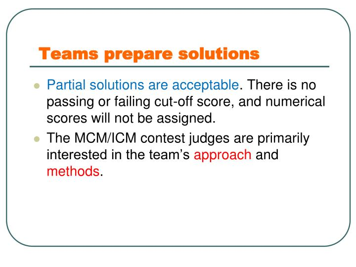 Teams prepare solutions