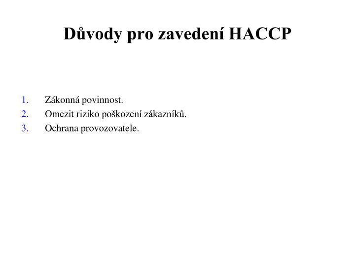 Důvody pro zavedení HACCP