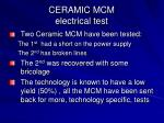 ceramic mcm electrical test