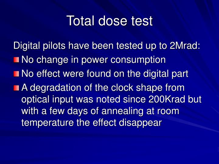 Total dose test
