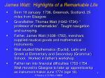 james watt highlights of a remarkable life