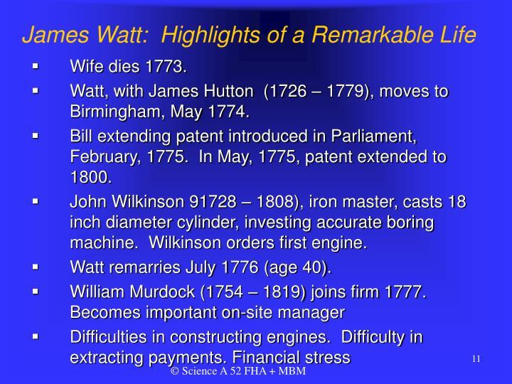 James Watt:  Highlights of a Remarkable Life