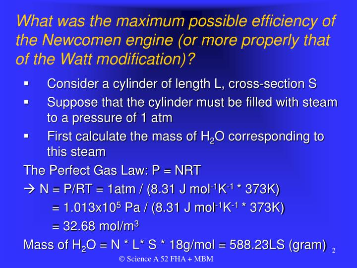 What was the maximum possible efficiency of the Newcomen engine (or more properly that of the Watt modification)?