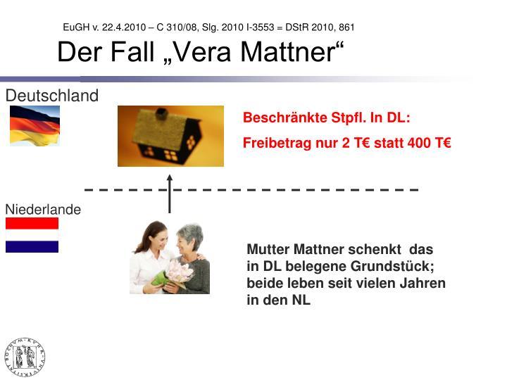 """Der Fall """"Vera Mattner"""""""