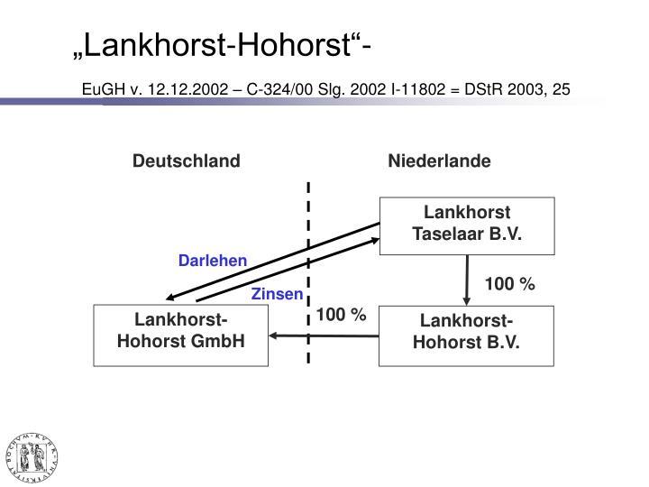 """Lankhorst-Hohorst""-"