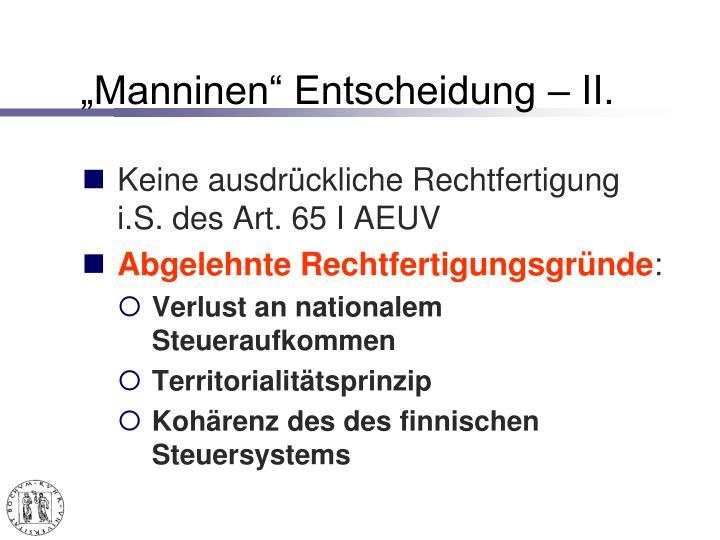 """""""Manninen"""" Entscheidung – II."""