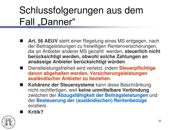 """Schlussfolgerungen aus dem Fall """"Danner"""""""