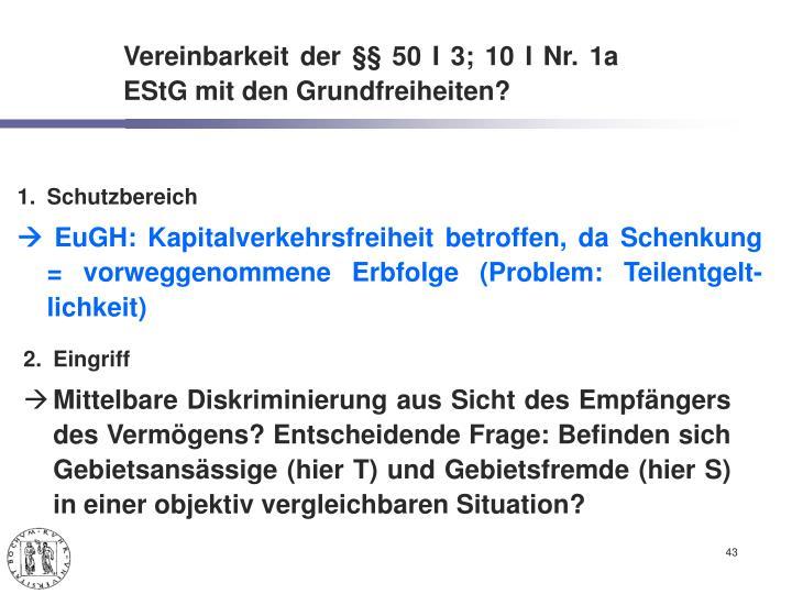 Vereinbarkeit der §§ 50 I 3; 10 I Nr. 1a EStG mit den Grundfreiheiten?