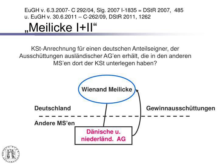 EuGH v. 6.3.2007- C 292/04, Slg. 2007 I-1835 = DStR 2007,  485