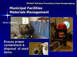ensure proper containment disposal of used items