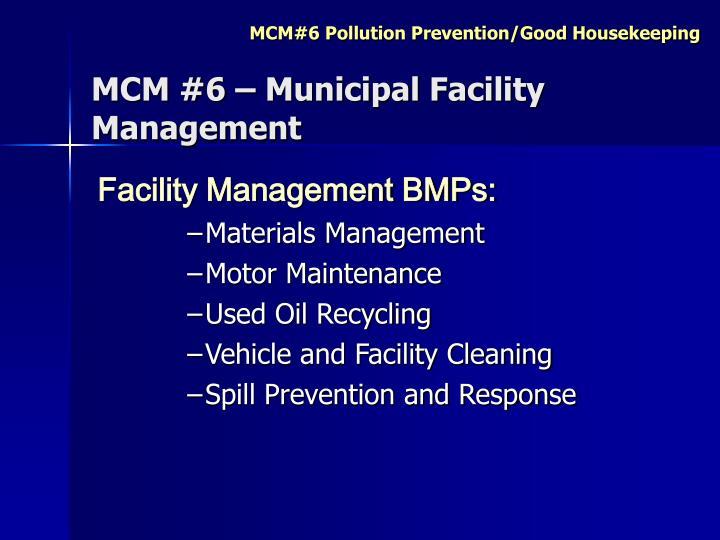 MCM #6 – Municipal Facility Management