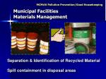 separation identification of recycled material spill containment in disposal areas