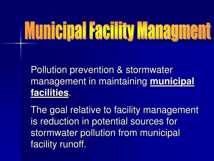 Municipal Facility Managment