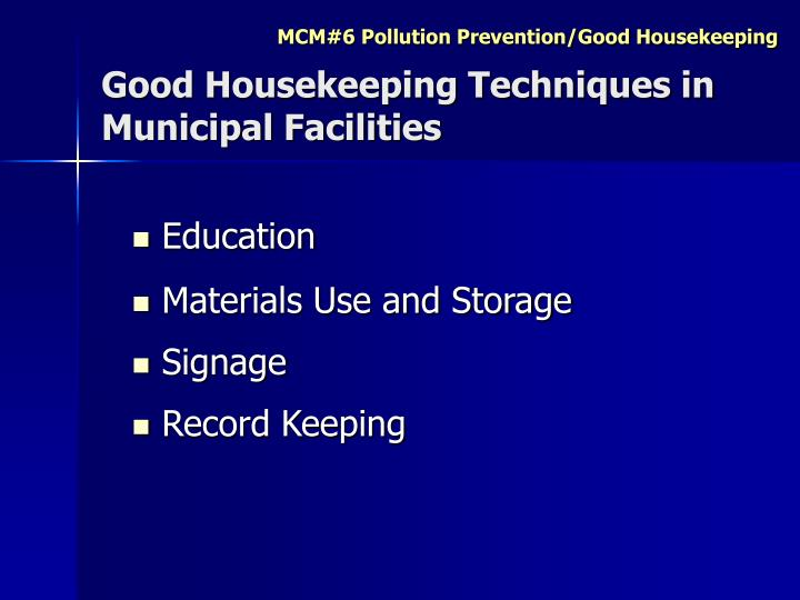 Good Housekeeping Techniques in Municipal Facilities