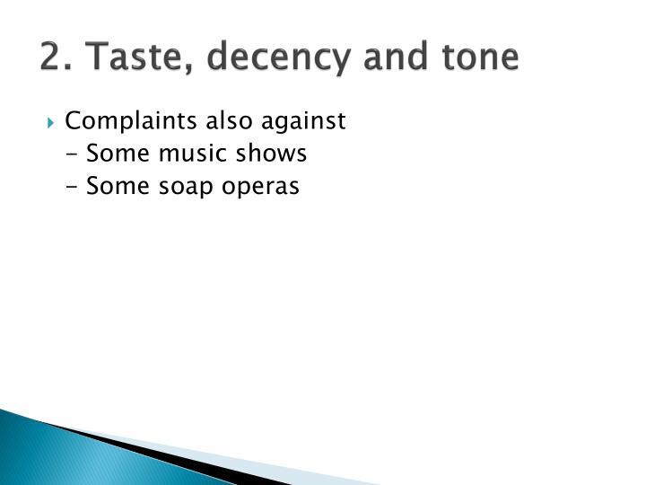 2. Taste, decency and tone
