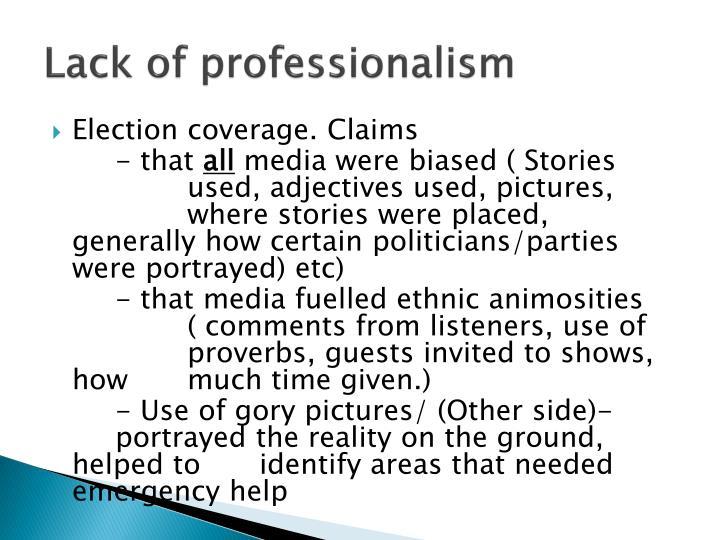 Lack of professionalism