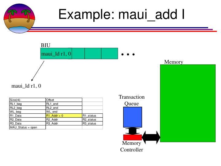 Example: maui_add I