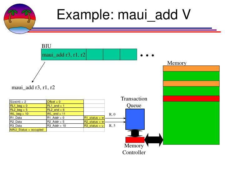 Example: maui_add V