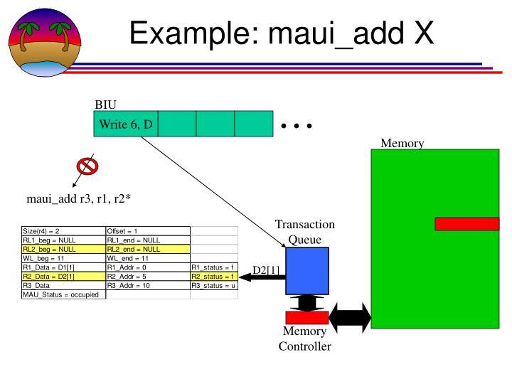 Example: maui_add X