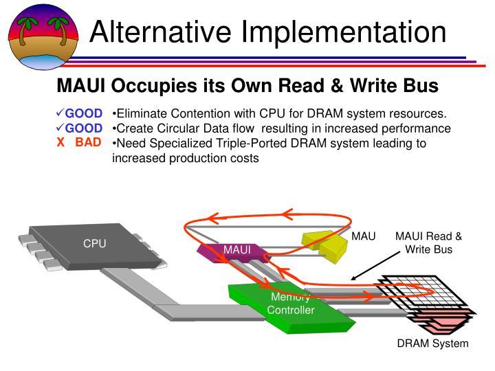 Alternative Implementation