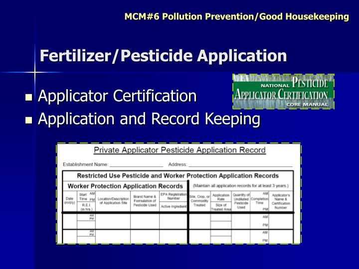 Fertilizer/Pesticide Application