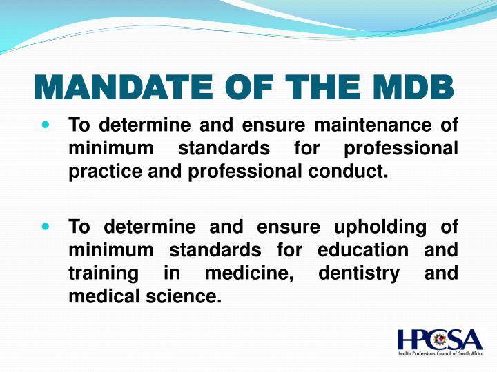 MANDATE OF THE MDB