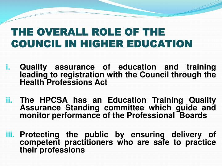 THE OVERALL ROLE OF THE COUNCIL IN HIGHER EDUCATION