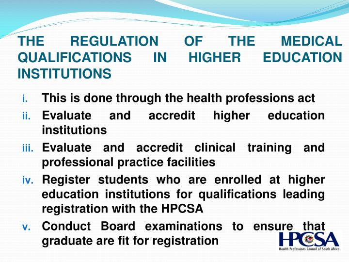 THE REGULATION OF THE MEDICAL QUALIFICATIONS IN HIGHER EDUCATION INSTITUTIONS