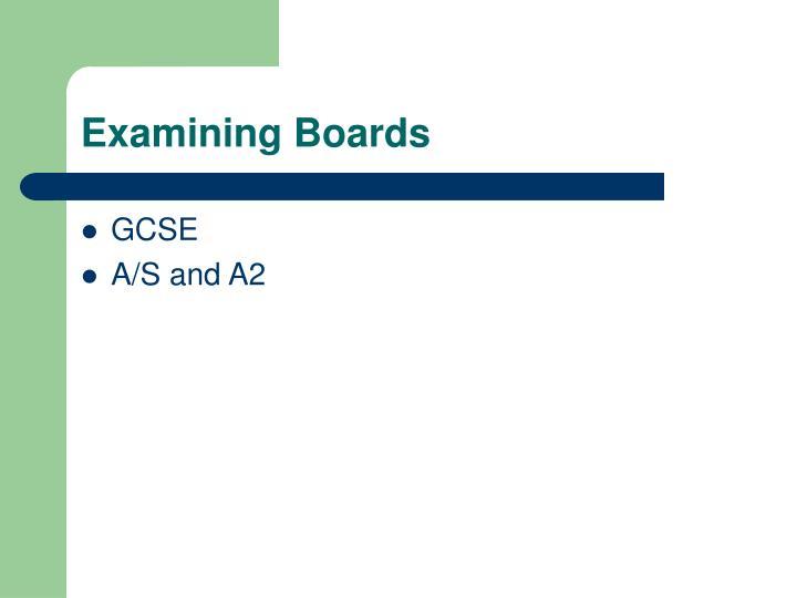 Examining Boards