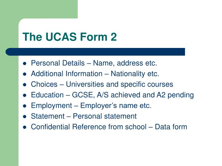 The UCAS Form 2